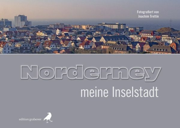 Norderney - meine Inselstadt - Renebarg, Tirza