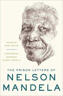 The Prison Letters of Nelson Mandela - Mandela, Nelson