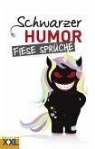 Schwarzer Humor Fiese Sprüche