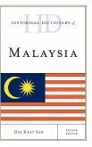 Historical Dictionary of Malaysia, Second Edition