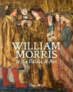 William Morris and His Palace of Art: Architect...