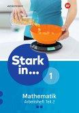 Stark in Mathematik - Arbeitsheft 1 Teil 2 (Lernstufe 6)