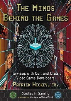 The Minds Behind the Games: Interviews with Cul...