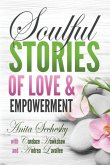 Soulful Stories of Love & Empowerment