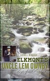Elkmont's Uncle Lem Ownby: Sage of the Smokies