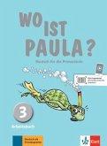 3. Lernjahr, Arbeitsbuch mit CD-ROM (MP3-Audios) / Wo ist Paula?