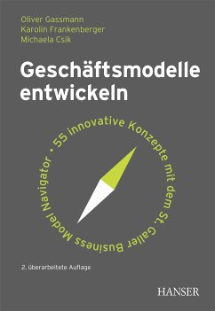 Geschäftsmodelle entwickeln (eBook, PDF) - Gassmann, Oliver; Frankenberger, Karolin; Csik, Michaela