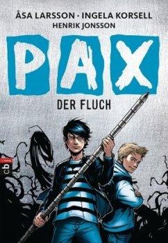 Der Fluch / PAX Bd.1 (Mängelexemplar) - Larsson, Åsa; Korsell, Ingela