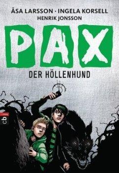 Der Höllenhund / PAX Bd.2 (Mängelexemplar) - Larsson, Åsa; Korsell, Ingela