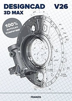DesignCAD 3D MAX V26 - Professionelle CAD-Softw...