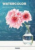 Watercolor - Aquarell-Effekte für Fotos