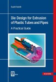 Die Design for Extrusion of Plastic Tubes and Pipes