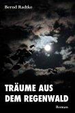Träume aus dem Regenwald (eBook, ePUB)