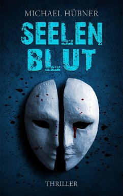 Seelenblut (eBook, ePUB) - Hübner, Michael