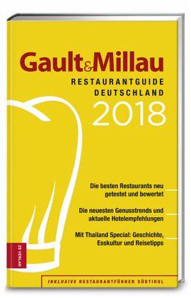 Gault&Millau RestaurantGuide Deutschland 2018 - Gault, Henri; Millau, Christian