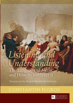 Listening and Understanding - Floros, Constantin