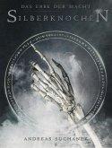 Silberknochen / Das Erbe der Macht Bd.9 (eBook, ePUB)