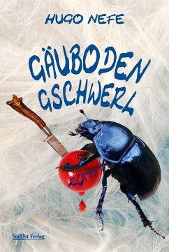 Gäubodengschwerl (eBook, ePUB) - Nefe, Hugo