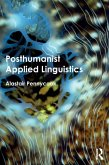 Posthumanist Applied Linguistics