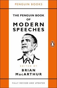 The Penguin Book of Modern Speeches - MacArthur, Brian