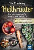 Heilkräuter - Überliefertes Wissen für Hausapotheke und Küche (eBook, ePUB)