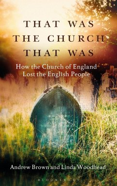 That Was The Church That Was - Brown, Andrew; Woodhead, Professor Linda
