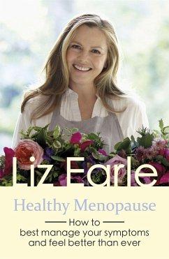 Healthy Menopause - Earle, Liz