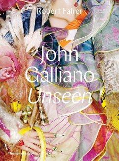John Galliano: Unseen - Fairer, Robert