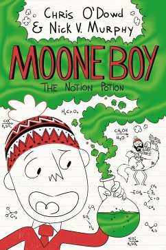 Moone Boy 3: The Notion Potion - Murphy, Nick Vincent; O'Dowd, Chris
