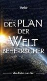Der Plan der Weltbeherrscher (eBook, ePUB)