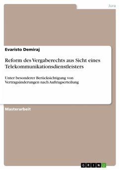 Reform des Vergaberechts aus Sicht eines Telekommunikationsdienstleisters (eBook, PDF)