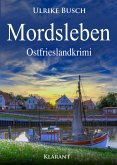 Mordsleben. Ostfrieslandkrimi (eBook, ePUB)