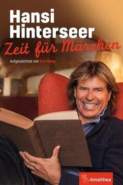 Zeit für Märchen (eBook, ePUB) - Hinterseer, Hansi; Mang, Eva