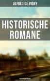 Historische Romane von Alfred de Vigny (Deutsche Ausgaben) (eBook, ePUB)