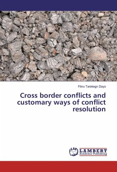 Cross border conflicts and customary ways of conflict resolution