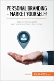 Personal Branding - Market Yourself! (eBook, ePUB)