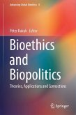 Bioethics and Biopolitics