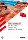 Abitur-Training FOS/BOS - Mathematik Bayern 11. Klasse Technik, Band 1