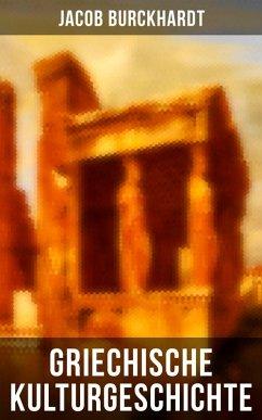 Griechische Kulturgeschichte (eBook, ePUB) - Burckhardt, Jacob