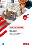Abitur-Training - Deutsch Epische Texte analysieren und interpretieren mit Videoanreicherung