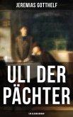 Uli der Pächter (Ein Bildungsroman) (eBook, ePUB)