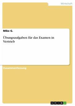 Übungsaufgaben für das Examen in Vertrieb (eBook, PDF)