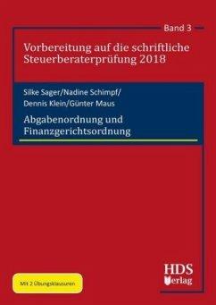 Abgabenordnung und Finanzgerichtsordnung - Sager, Silke; Schimpf, Nadine; Klein, Dennis