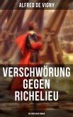Verschwörung gegen Richelieu (Historischer Roman) (eBook, ePUB)