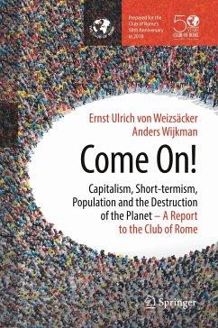 Come On! - Weizsäcker, Ernst U. von; Wijkman, Anders