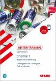 Abitur-Training - Chemie 1 Baden-Württemberg mit Videoanreicherung