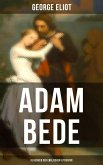 Adam Bede (Klassiker der englischen Literatur) (eBook, ePUB)