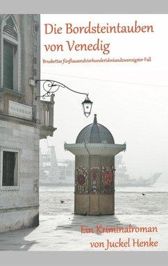 Die Bordsteintauben von Venedig (eBook, ePUB) - Henke, Juckel