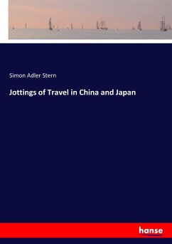 Jottings of Travel in China and Japan