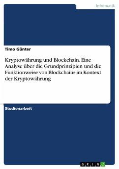 Kryptowährung und Blockchain. Eine Analyse über...